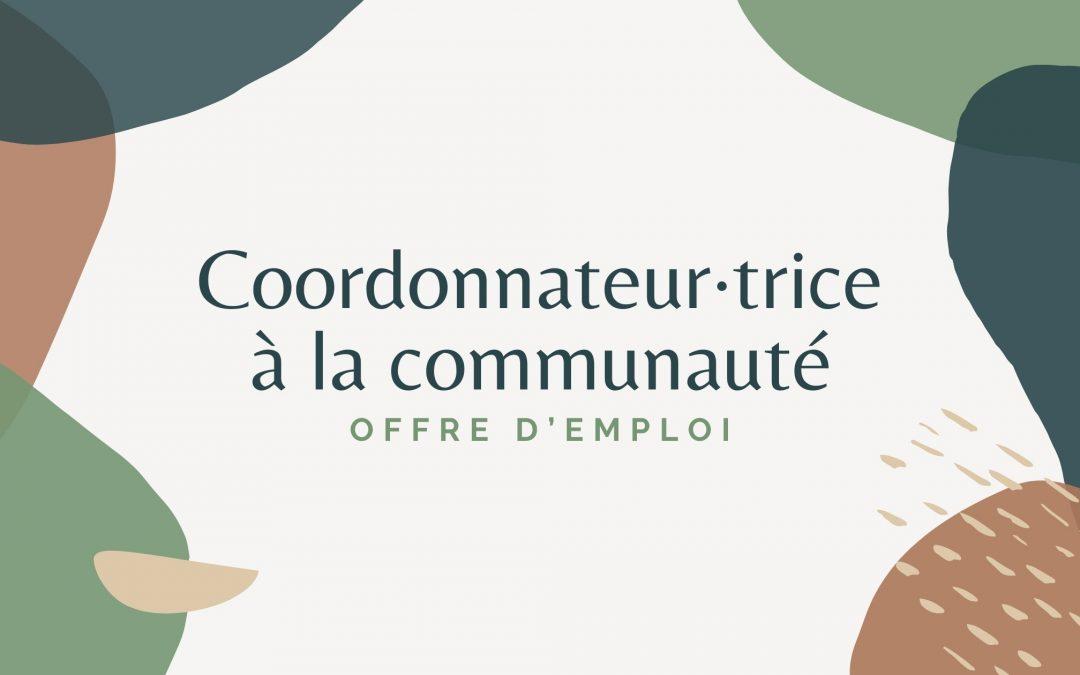 Coordonnateur·trice à la communauté | Offre d'emploi